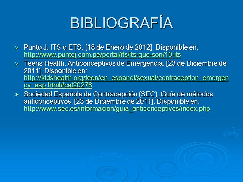 BIBLIOGRAFÍAPunto J. ITS o ETS. [18 de Enero de 2012]. Disponible en: http://www.puntoj.com.pe/portal/its/its-que-son/10-its.